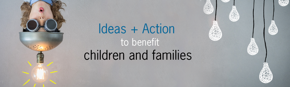 Insights and creativity benefitting families and children