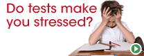 Do tests make you stressed?