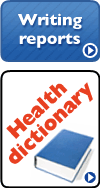 Writing reports, Health dictionary