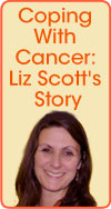 Coping With Cancer: Liz Scott's Story