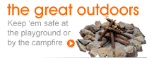 The Great Outdoors: Keep 'em safe at the playground or by the campfire.
