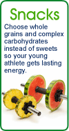Snacks: Choose whole grains and complex carbohydrates instead of sweets.