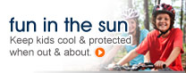 fun in the sun: Keep kids cool & protected when out & about.