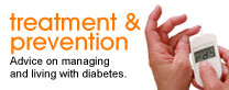 Treatment and prevention: Advice on managing and living with diabetes