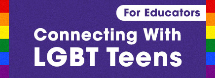 Connecting With LGBT Teens