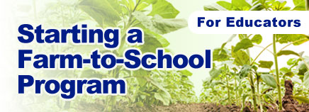Starting a Farm-to-School Program