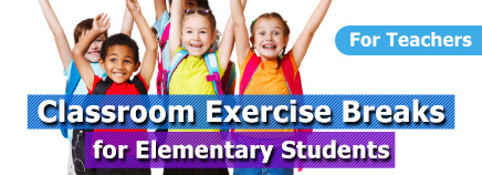 Classroom Exercise Breaks for Elementary Students