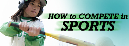 How to Compete in Sports