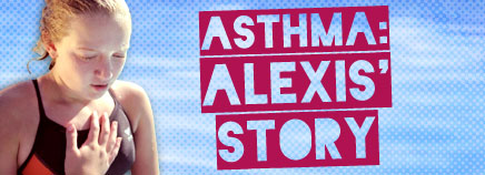 Asthma: Alexis' Story (Video)