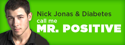 Nick Jonas & Diabetes: Call Me Mr. Positive