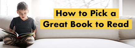 How to Pick a Great Book to Read