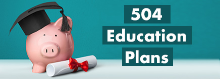 504 Education Plans