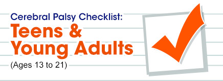 Cerebral Palsy Checklist: Teens & Young Adults