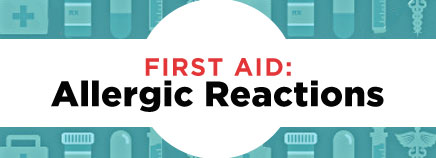 First Aid: Allergic Reactions