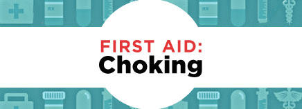 First Aid: Choking