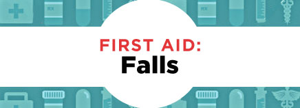 First Aid: Falls