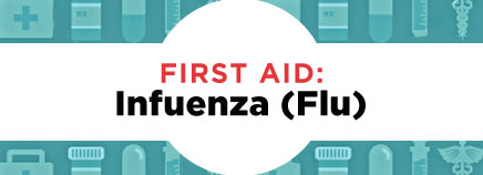 First Aid: The Flu