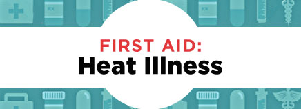 First Aid: Heat Illness