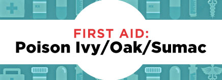 First Aid: Poison Ivy/Oak/Sumac