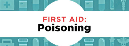 First Aid: Poisoning