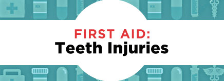 First Aid: Teeth Injuries