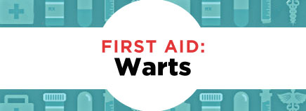 First Aid: Warts