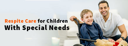Finding Respite Care for Your Child With Special Needs