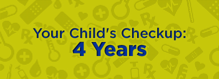Your Child's Checkup: 4 Years