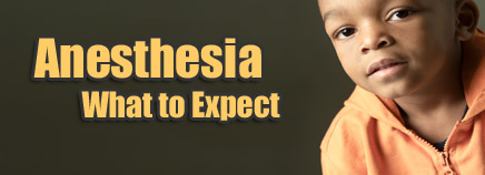 Anesthesia - What to Expect
