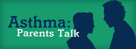 Asthma: Parents Talk (Video)