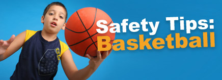 Safety Tips: Basketball
