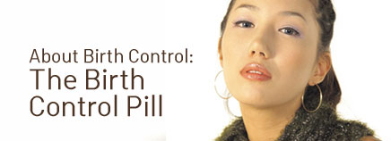 About the Birth Control Pill