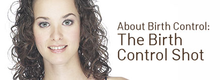 About the Birth Control Shot