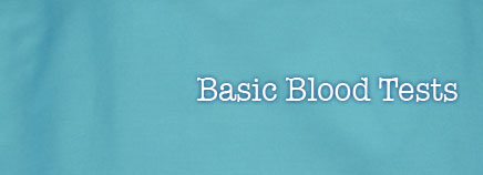 Basic Blood Chemistry Tests