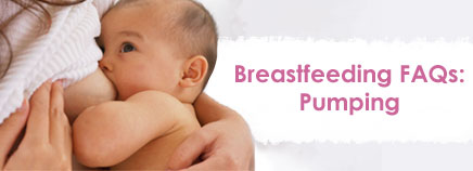 Breastfeeding FAQs: Pumping