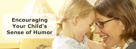 Encouraging Your Child's Sense of Humor