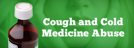 Cough and Cold Medicine Abuse