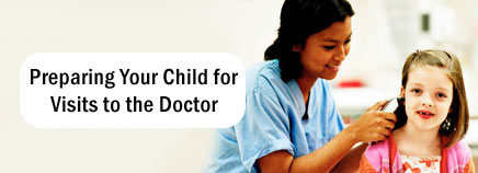 Preparing Your Child for Visits to the Doctor