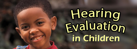 Hearing Evaluation in Children