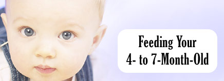 Feeding Your 4- to 7-Month-Old