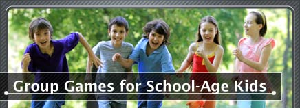 Group Games for School-Age Kids