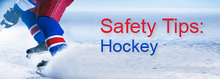 Safety Tips: Hockey