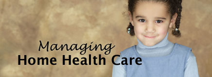 Managing Home Health Care