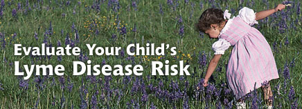 Evaluate Your Child's Lyme Disease Risk