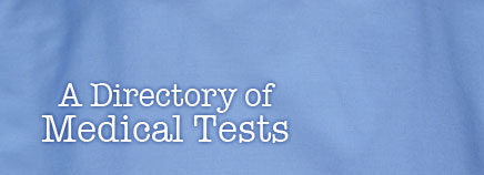 A Directory of Medical Tests