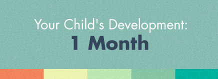 Your Child's Development: 1 Month