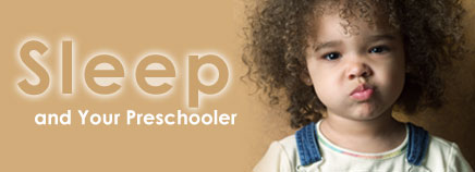 Sleep and Your Preschooler