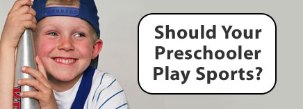 Should Your Preschooler Play Sports?