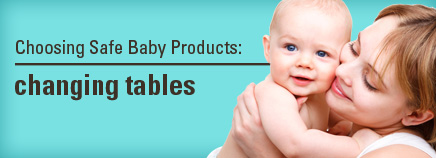 Choosing Safe Baby Products: Changing Tables
