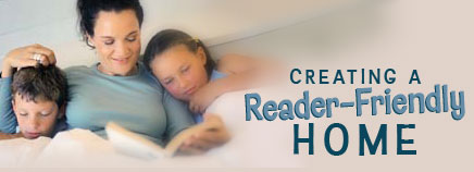 Creating a Reader-Friendly Home